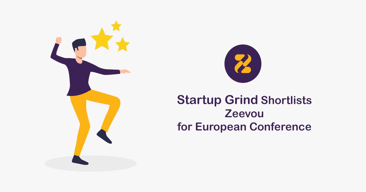 Startup Grind Shortlists Zeevou for European Conference