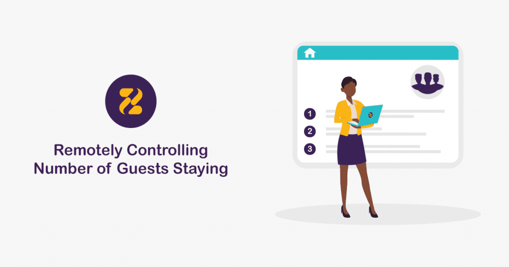 Remotely Controlling Number of Guests Staying