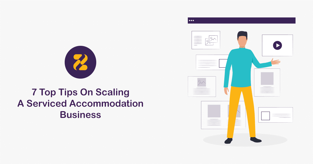 7 Top Tips On Scaling A Serviced Accommodation Business