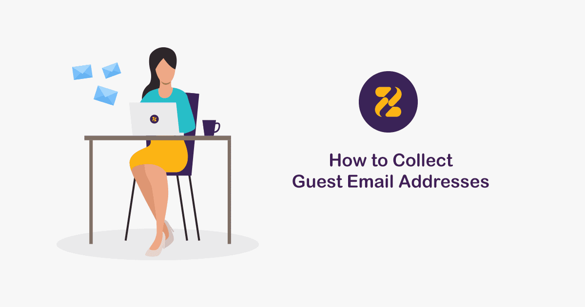 How to Collect Guest Email Addresses