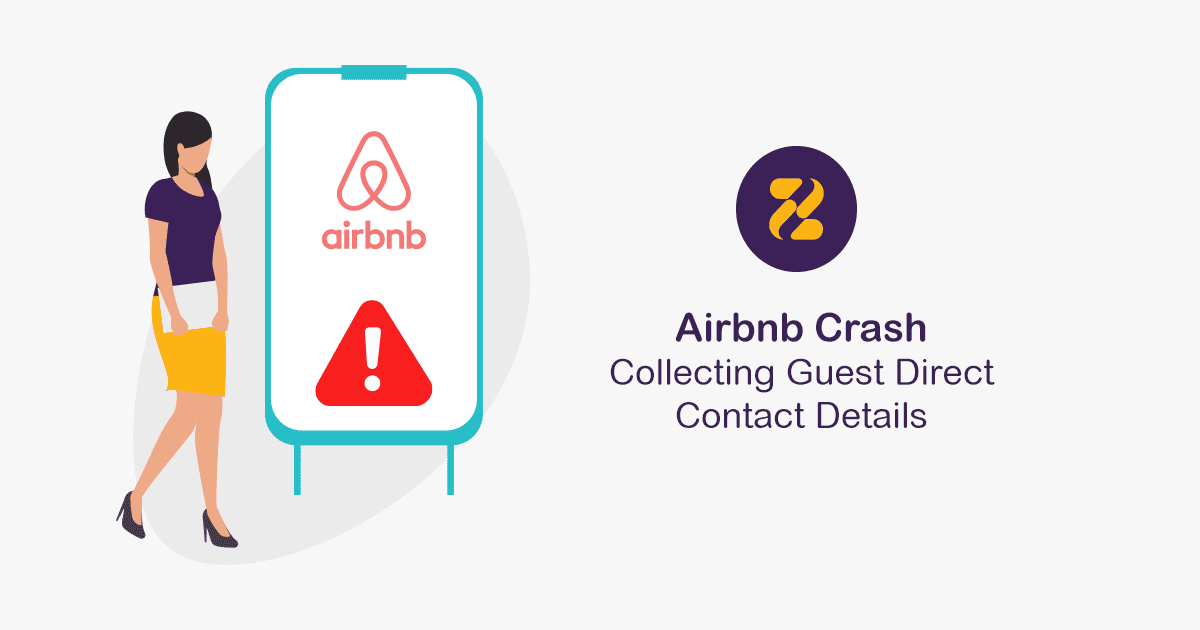 Airbnb Crash - Collecting Guest Direct Contact Details