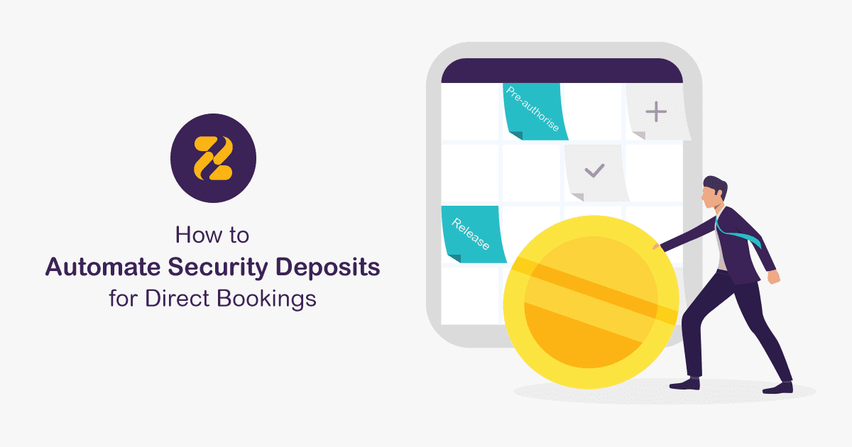 How to Automate Security Deposits for Direct Bookings