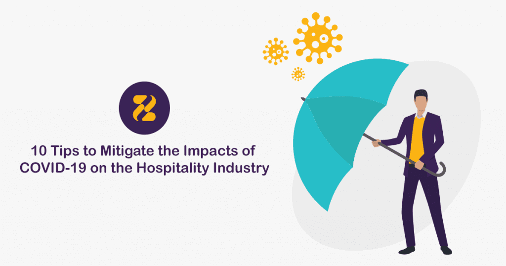 10 Tips to Mitigate the Impacts of COVID-19 on the Hospitality Industry