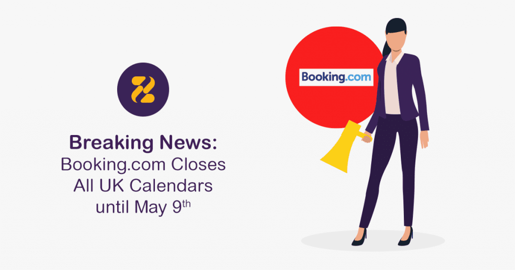 Breaking News: Booking.com Closes All UK Calendars until May 9th