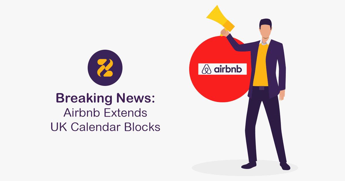 Airbnb Extends UK Calendar Blocks