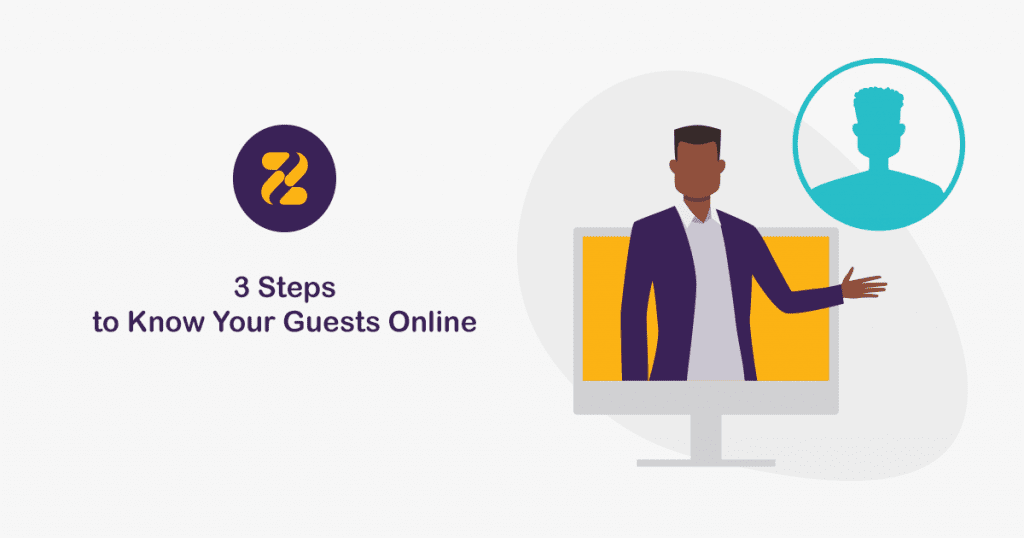 3 Steps to Know Your Guests Online