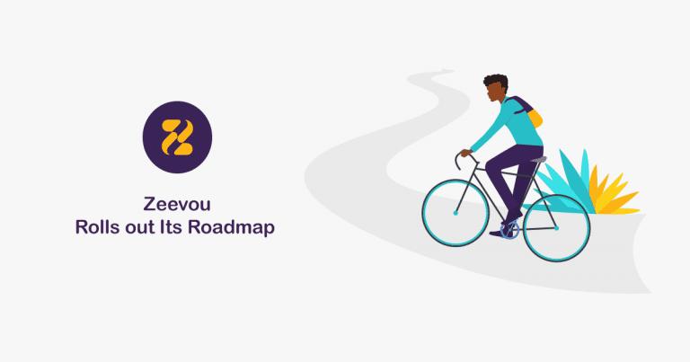 Zeevou's Roadmap is rolled out!