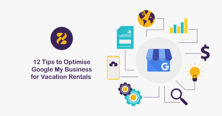 12 Tips to Optimise Google My Business for Vacation Rentals