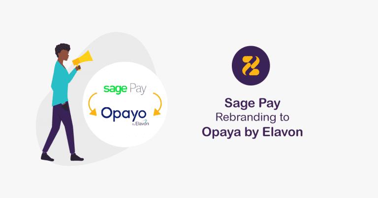 Sage Pay Rebranding to Opaya by Elavon