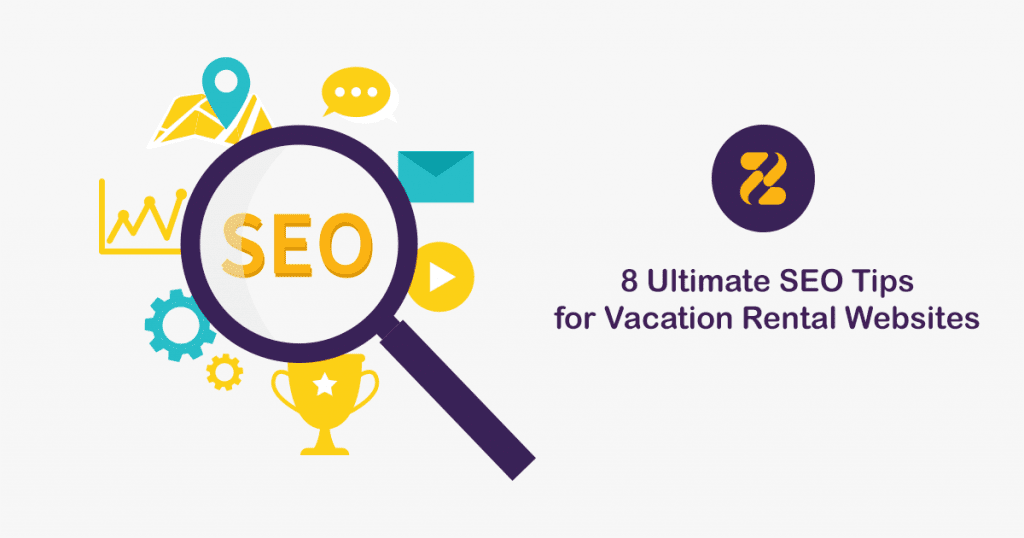 8 Ultimate SEO Tips for Vacation Rental Websites