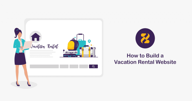 How to Build a Vacation Rental Website
