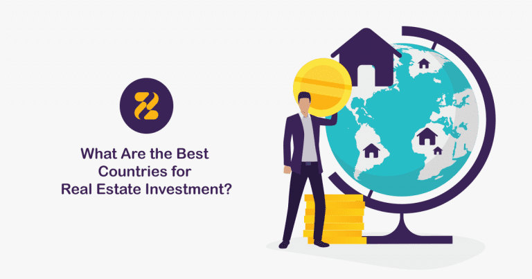 The Best Countries for Real Estate Investment- Zeevou