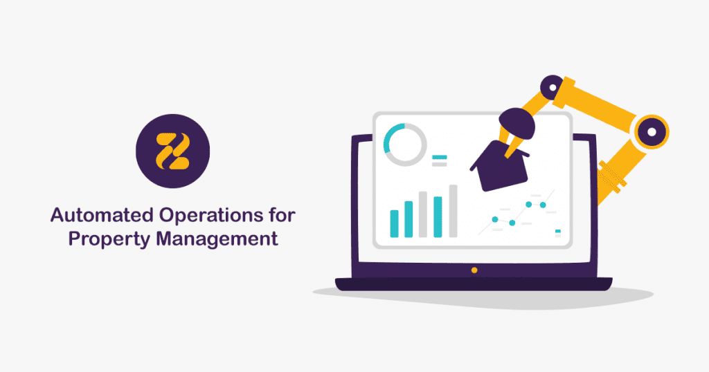 Automated Operations for Property Management