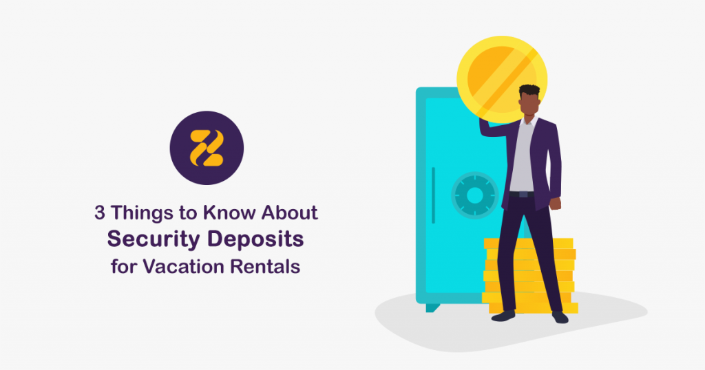 Security Deposits for Vacation Rentals