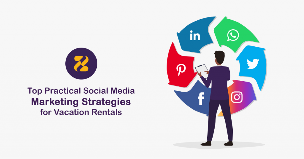 social media marketing strategies for vacation rentals- Zeevou