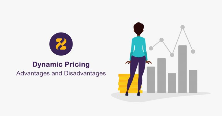 Dynamic Pricing Advantages and Disadvantages - Zeevou