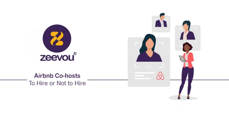 Airbnb Co-hosts: To Hire or Not to Hire - Zeevou