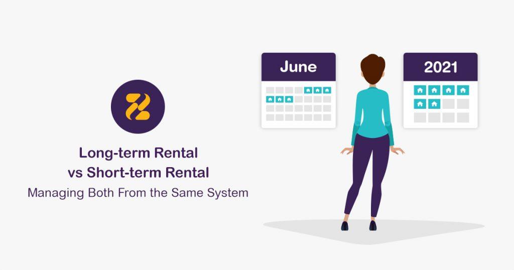 Long-term Rental vs Short-term Rental Managing Both From the Same System- Zeevou