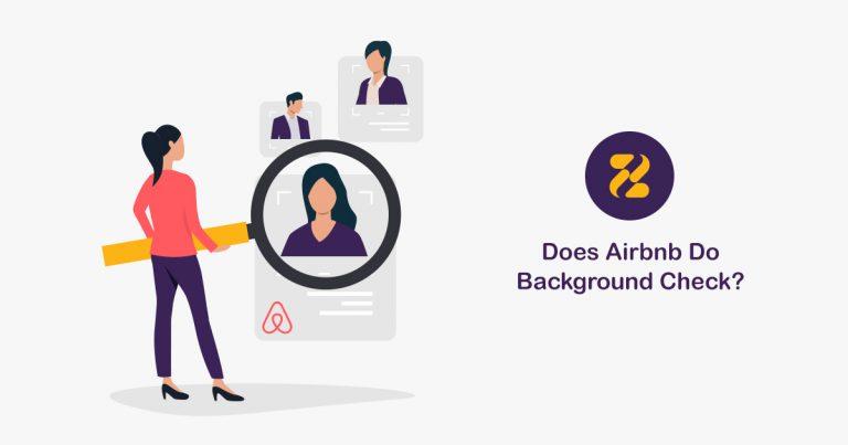 Does Airbnb Do Background Checks?-Zeevou