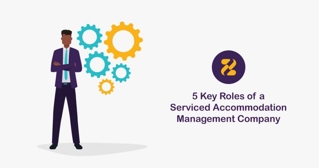 5 Key Roles of a Serviced Accommodation Management Company-Zeevou