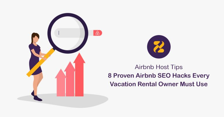 Airbnb Host Tips: 8 Proven Airbnb SEO Hacks Every Vacation Rental Owner Must Use-Zeevou