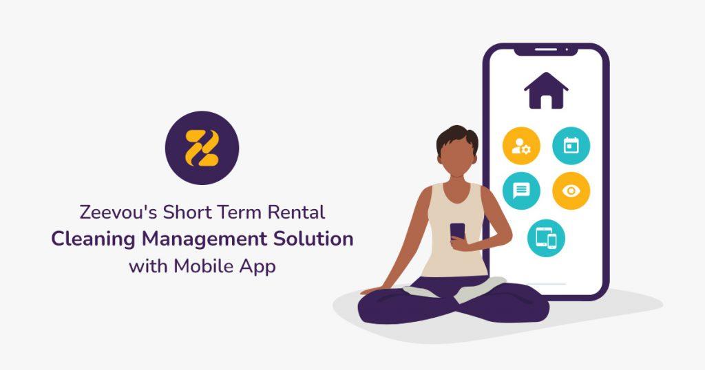 Zeevous-Short-Term-Rental-Cleaning-Management-Solution-with-Mobile-App- Zeevou