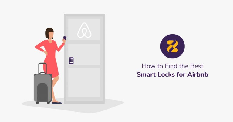 How to Find the Best Smart Locks for Airbnb-Zeevou